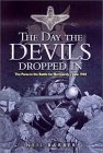 The Day the Devils dropped In - 6th Airborne division