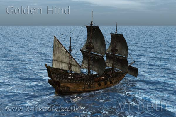 The Golden Hind, commanded by Sir Francis Drake, circumnavigating the Globe in 1577.