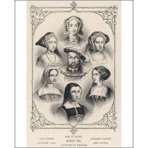 Print of King Henry VIII and his six wives from Mary Evans